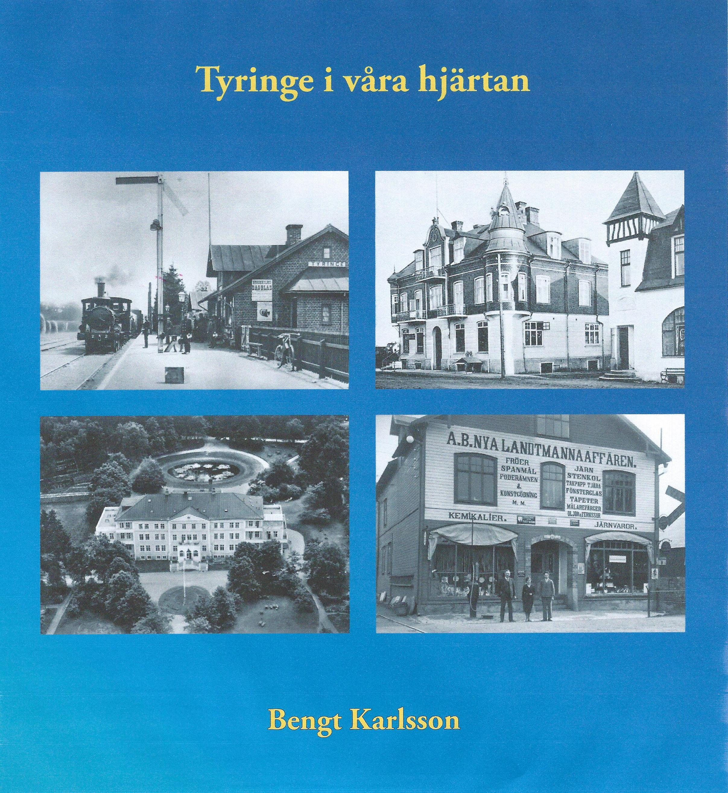 Tyringe i våra hjärtan, Bengt Karlsson